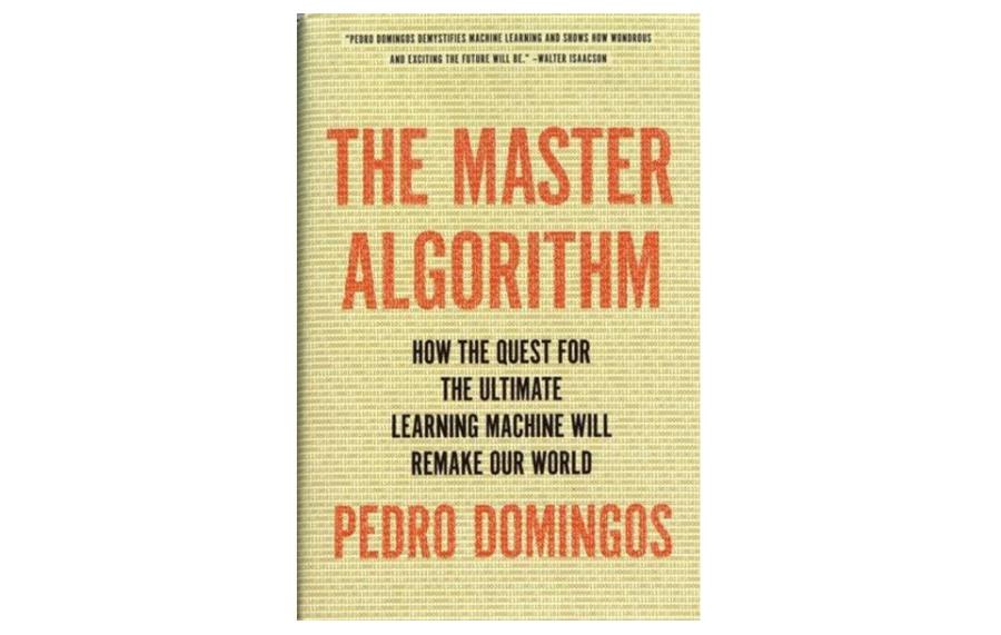 หนังสือเกี่ยวกับปัญญาประดิษฐ์ (AI) ชื่อว่าThe Master Algorithmเขียนโดย Pedro Domingosอาจารย์ด้านวิทยาการคอมพิวเตอร์ (computer science) จากมหาวิทยาลัยวอชิงตัน