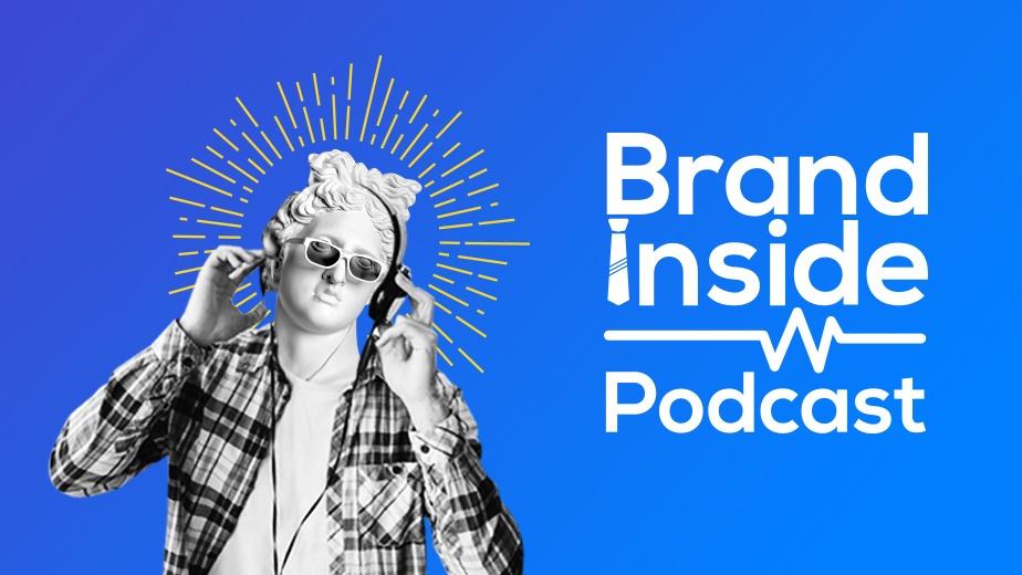 Brand Inside Podcast พอดแคสต์ที่เล่าข่าวธุรกิจแบบสนุก เข้าใจง่าย ได้สาระ